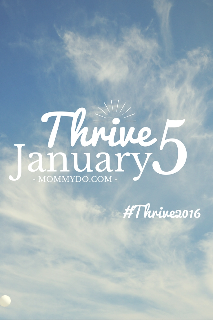 mommydo Thrive 5 January #thrive2016